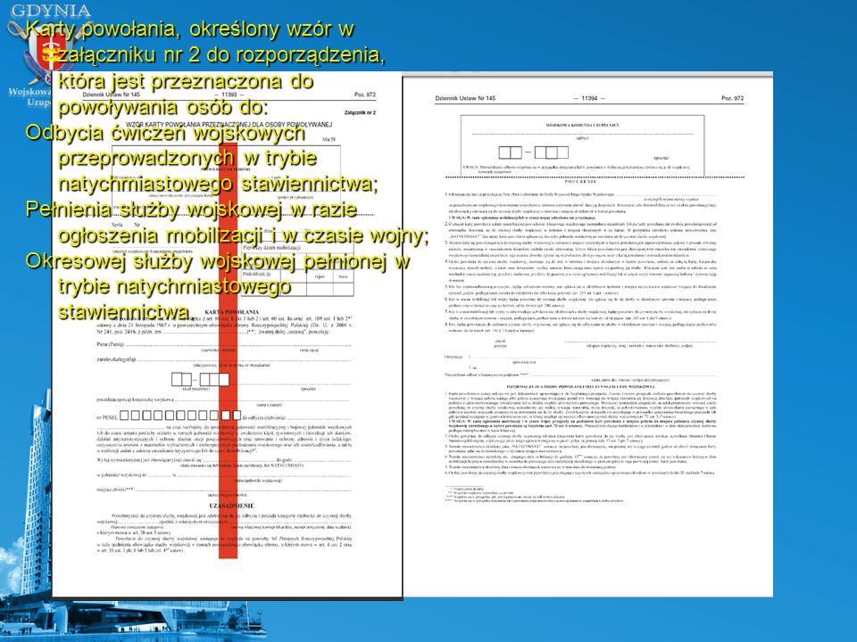 Karty powołania, określony wzór w załączniku nr 2 do rozporządzenia, która jest przeznaczona do powoływania osób do: