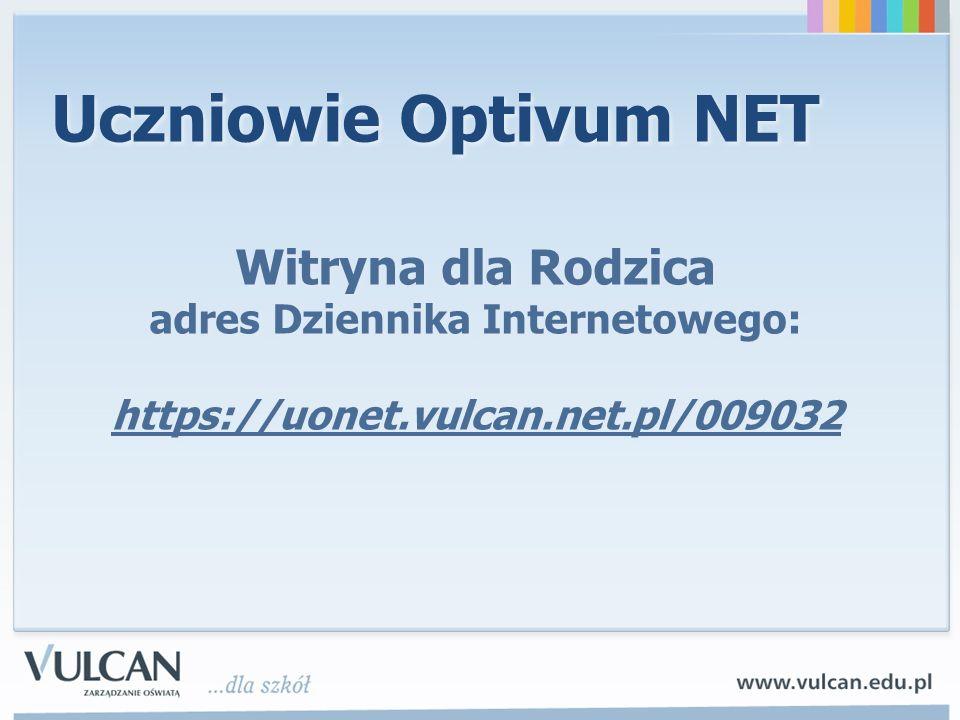 adres Dziennika Internetowego: https://uonet.vulcan.net.pl/009032