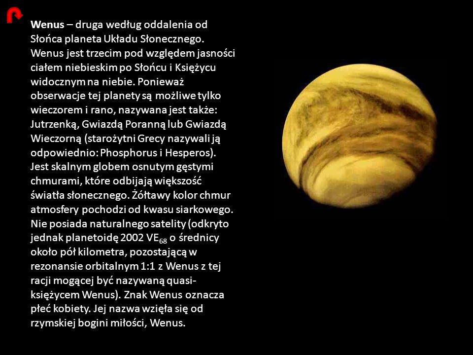 Wenus – druga według oddalenia od Słońca planeta Układu Słonecznego