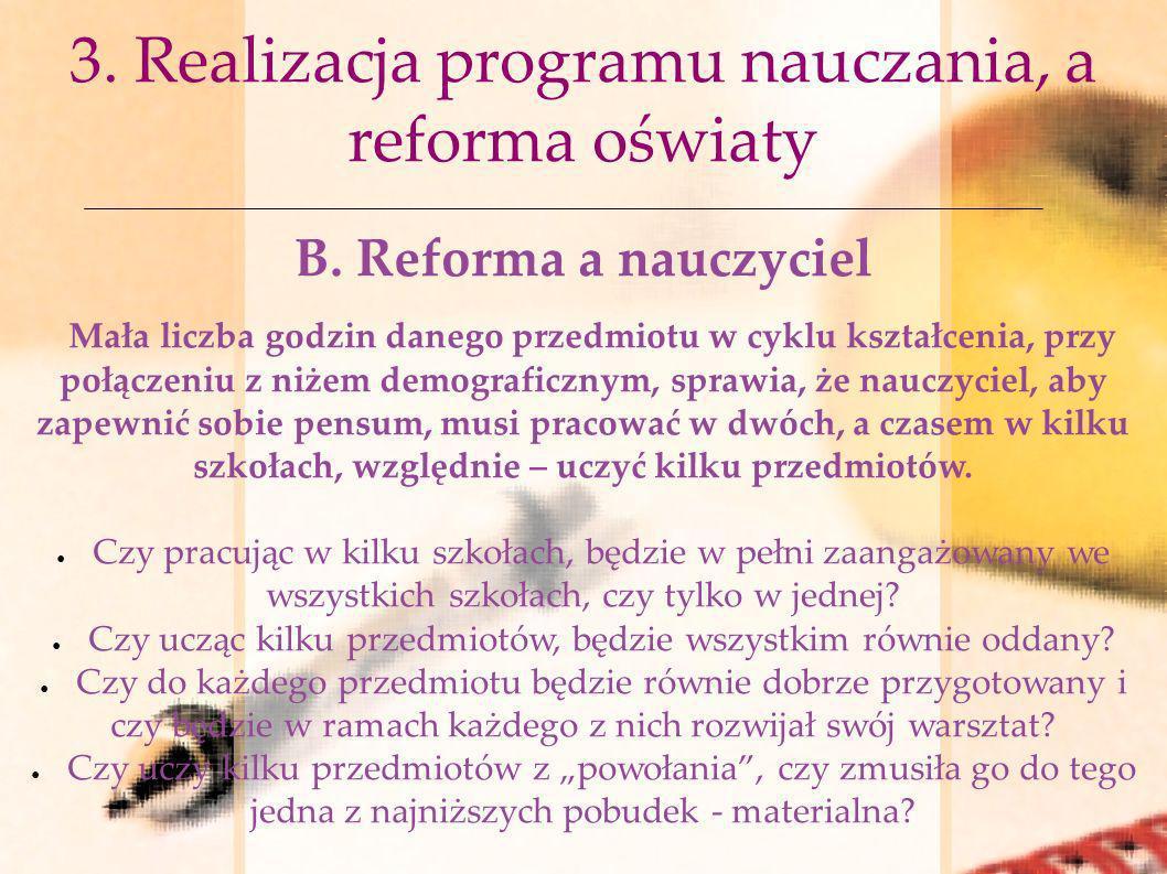 3. Realizacja programu nauczania, a reforma oświaty