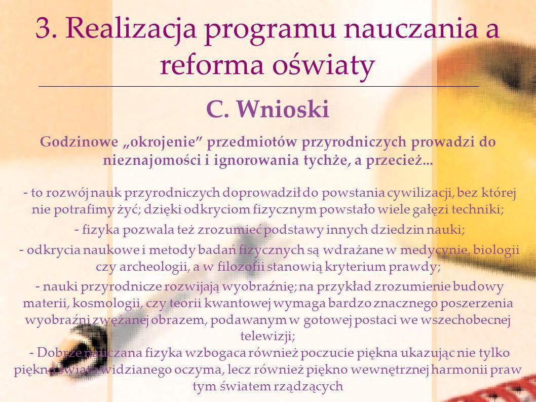 3. Realizacja programu nauczania a reforma oświaty
