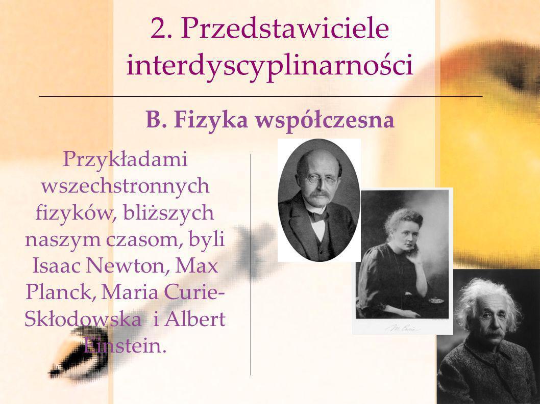 2. Przedstawiciele interdyscyplinarności