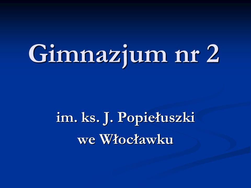 im. ks. J. Popiełuszki we Włocławku