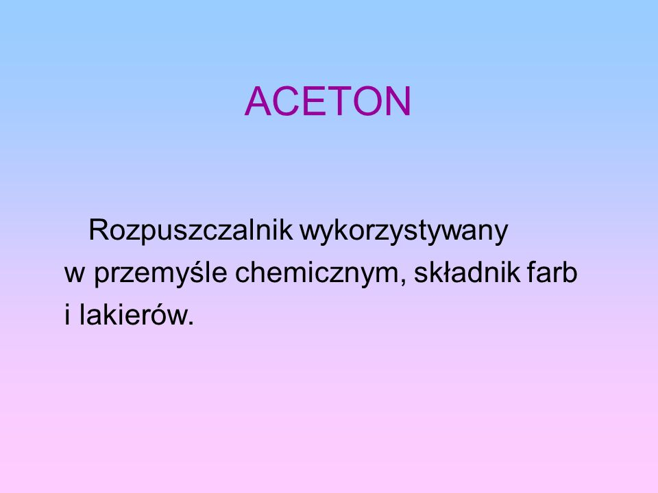 ACETON Rozpuszczalnik wykorzystywany