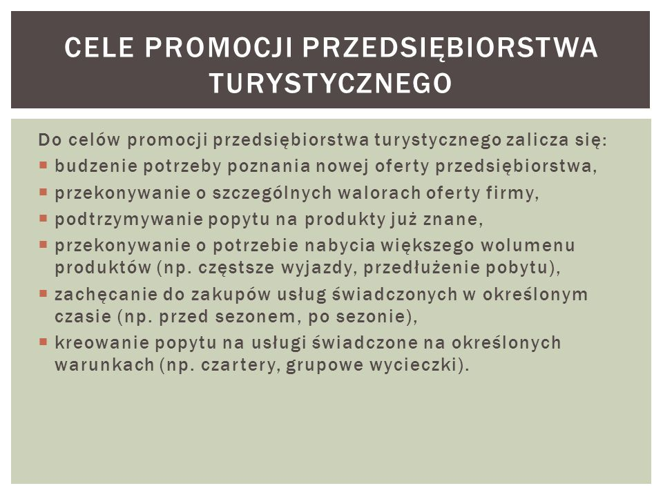 Cele promocji przedsiębiorstwa turystycznego
