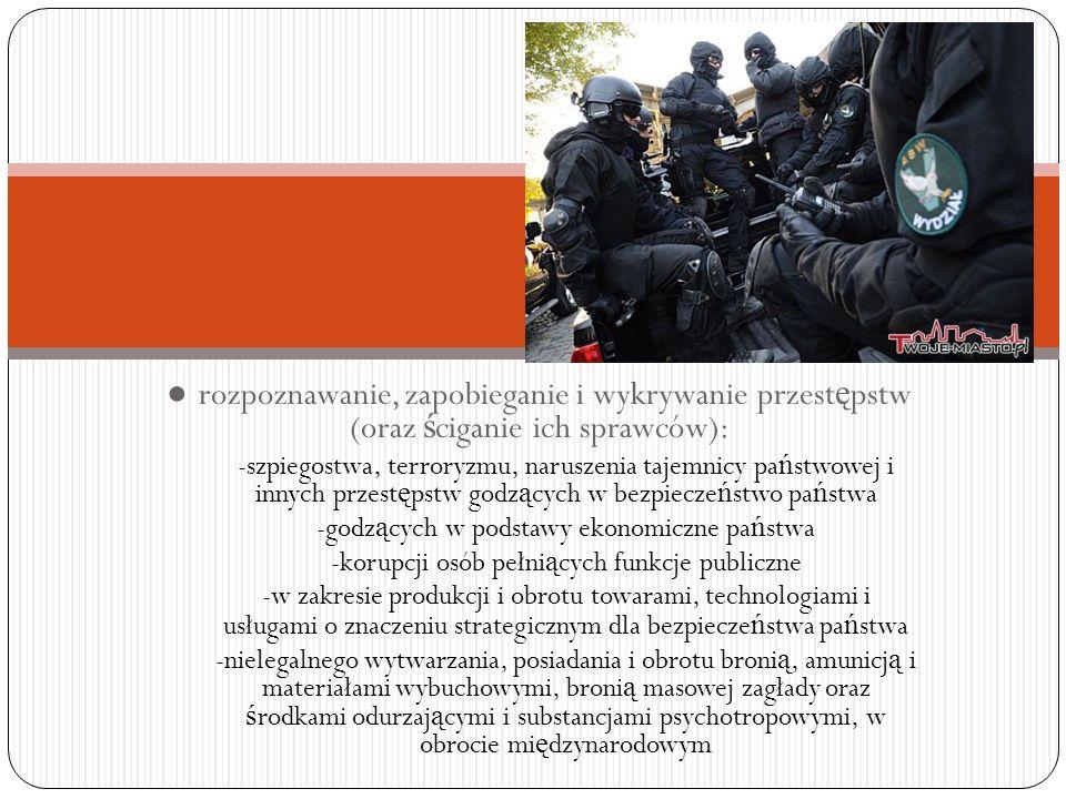 ● rozpoznawanie, zapobieganie i wykrywanie przestępstw (oraz ściganie ich sprawców):
