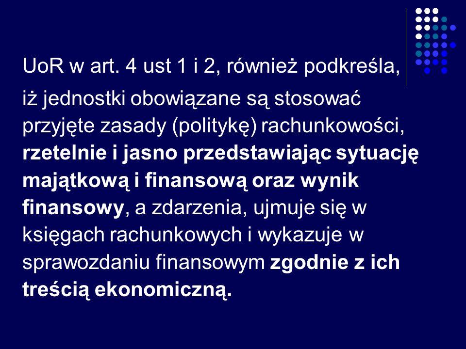 UoR w art. 4 ust 1 i 2, również podkreśla,