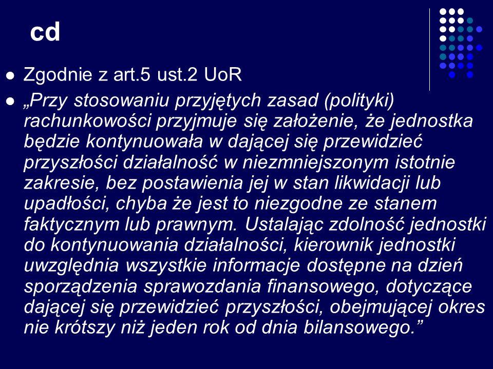 cd Zgodnie z art.5 ust.2 UoR.