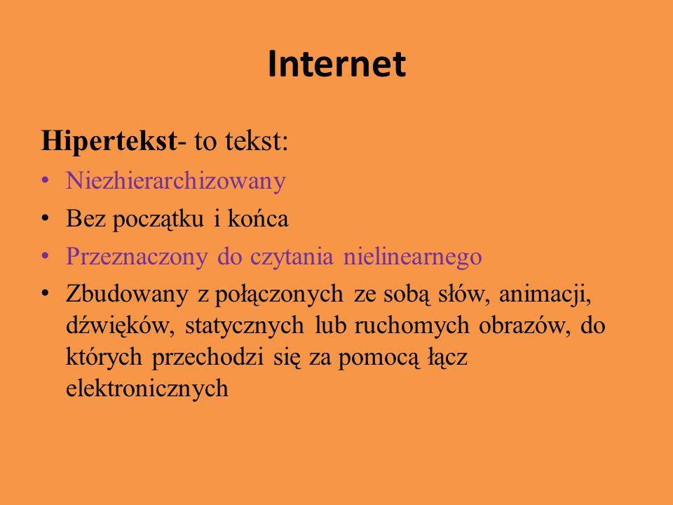 Internet Hipertekst- to tekst: Niezhierarchizowany