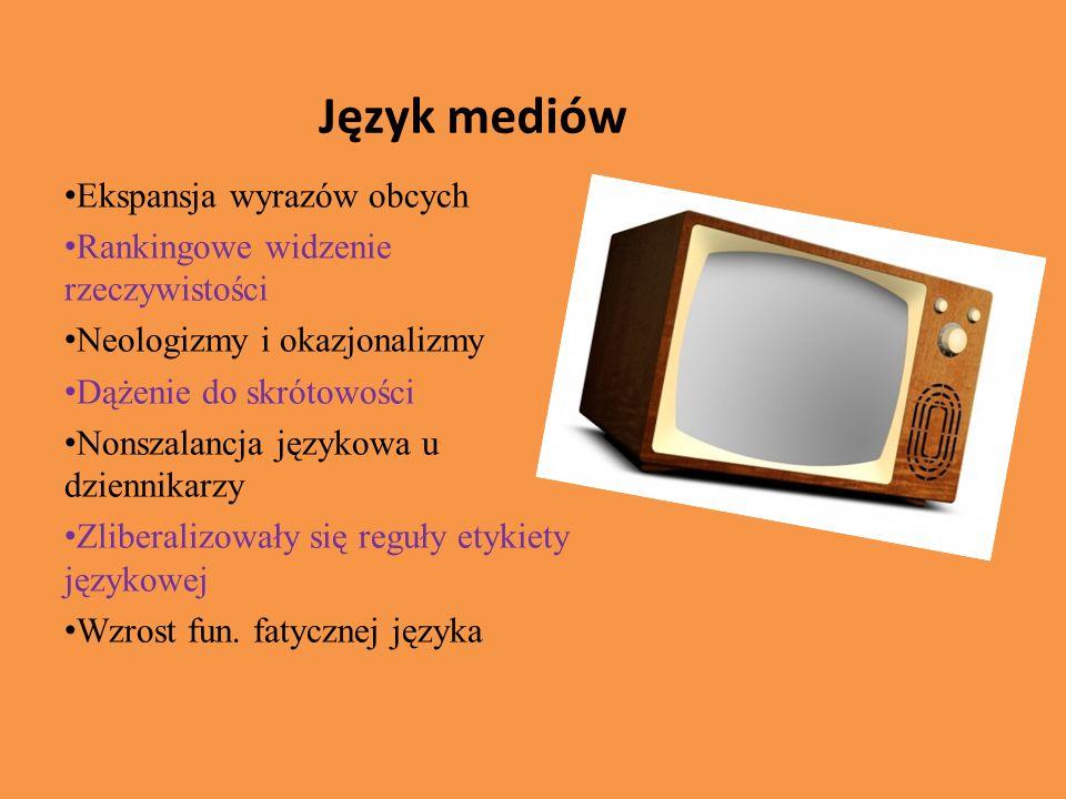 Język mediów Ekspansja wyrazów obcych