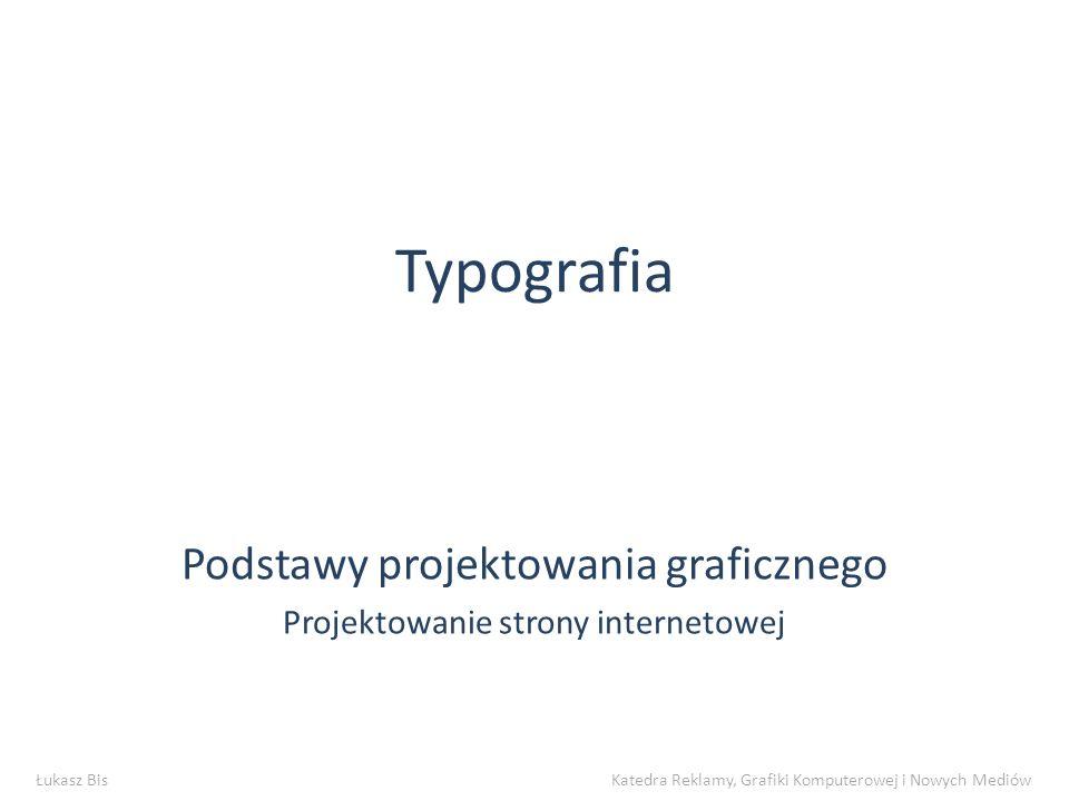 Podstawy projektowania graficznego Projektowanie strony internetowej