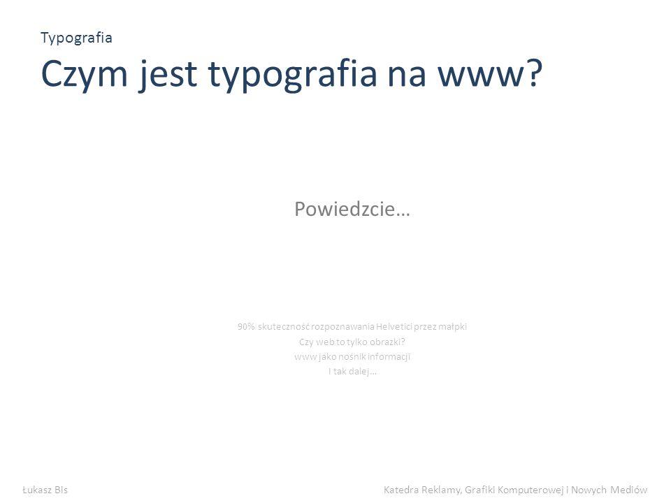 Typografia Czym jest typografia na www