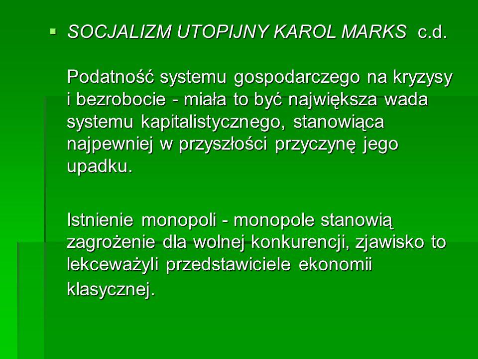 SOCJALIZM UTOPIJNY KAROL MARKS c. d