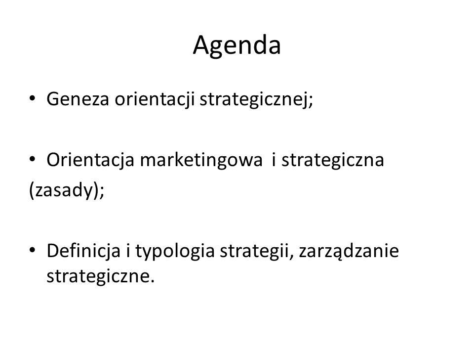 Agenda Geneza orientacji strategicznej;