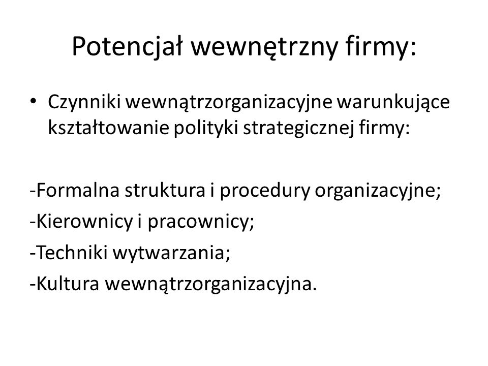 Potencjał wewnętrzny firmy: