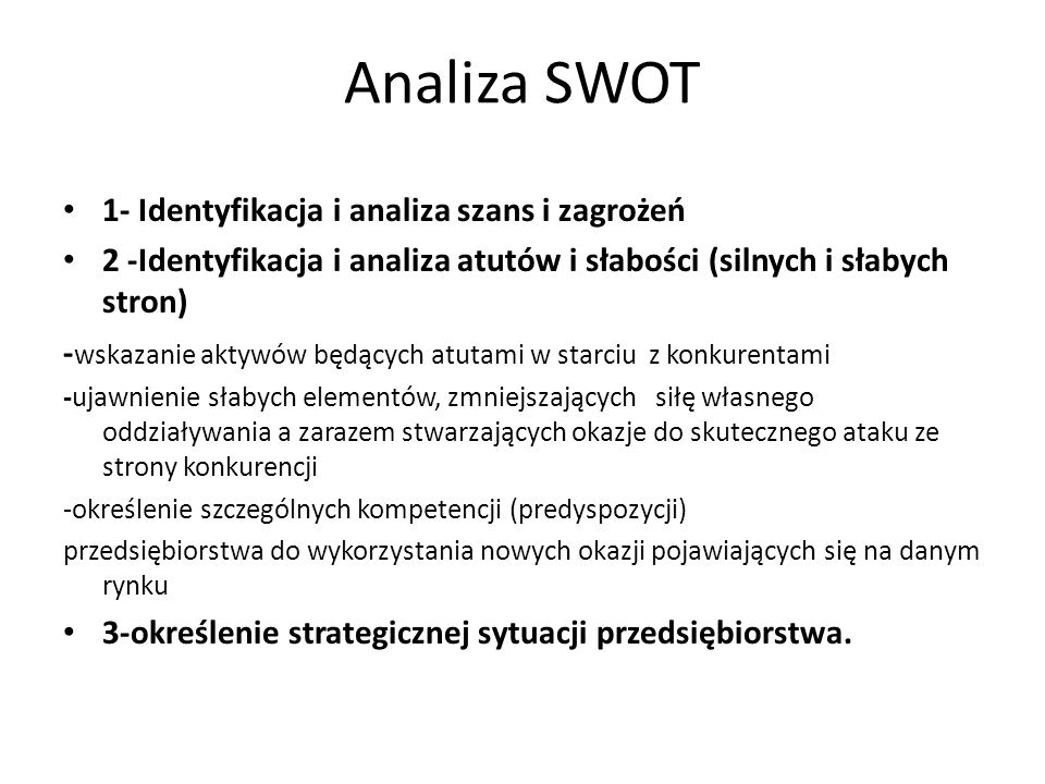 Analiza SWOT 1- Identyfikacja i analiza szans i zagrożeń
