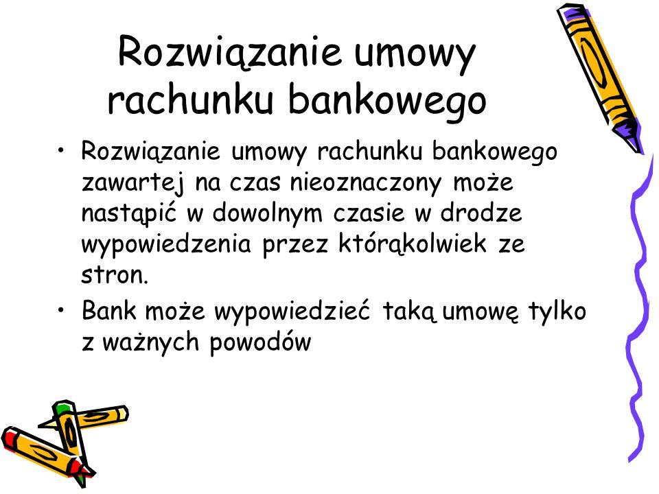 Rozwiązanie umowy rachunku bankowego