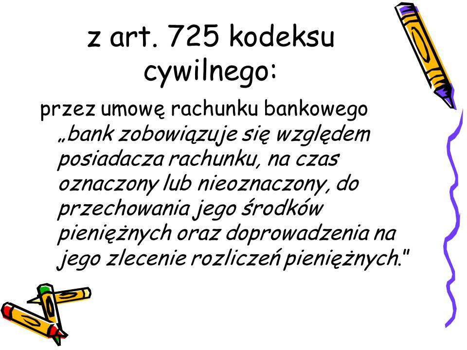 z art. 725 kodeksu cywilnego: