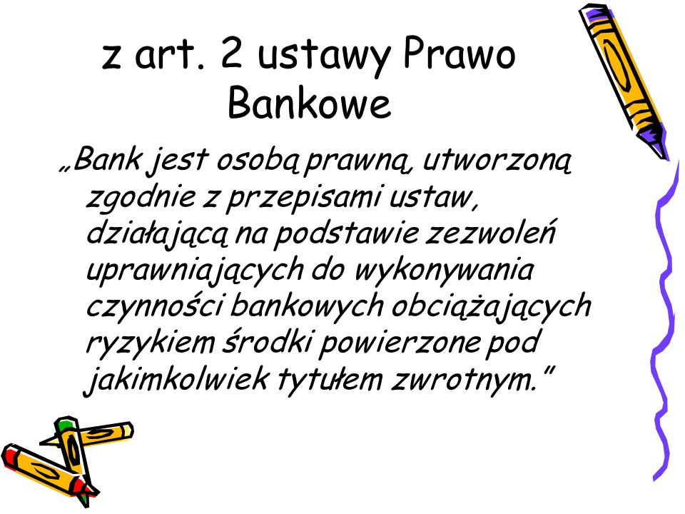 z art. 2 ustawy Prawo Bankowe