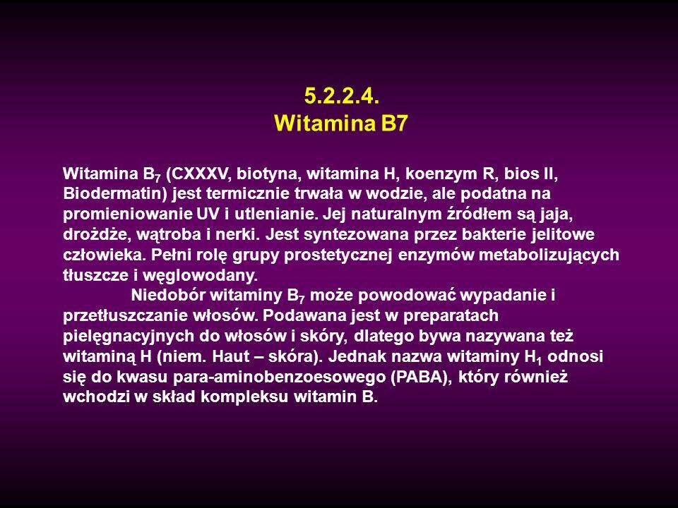 5.2.2.4. Witamina B7.