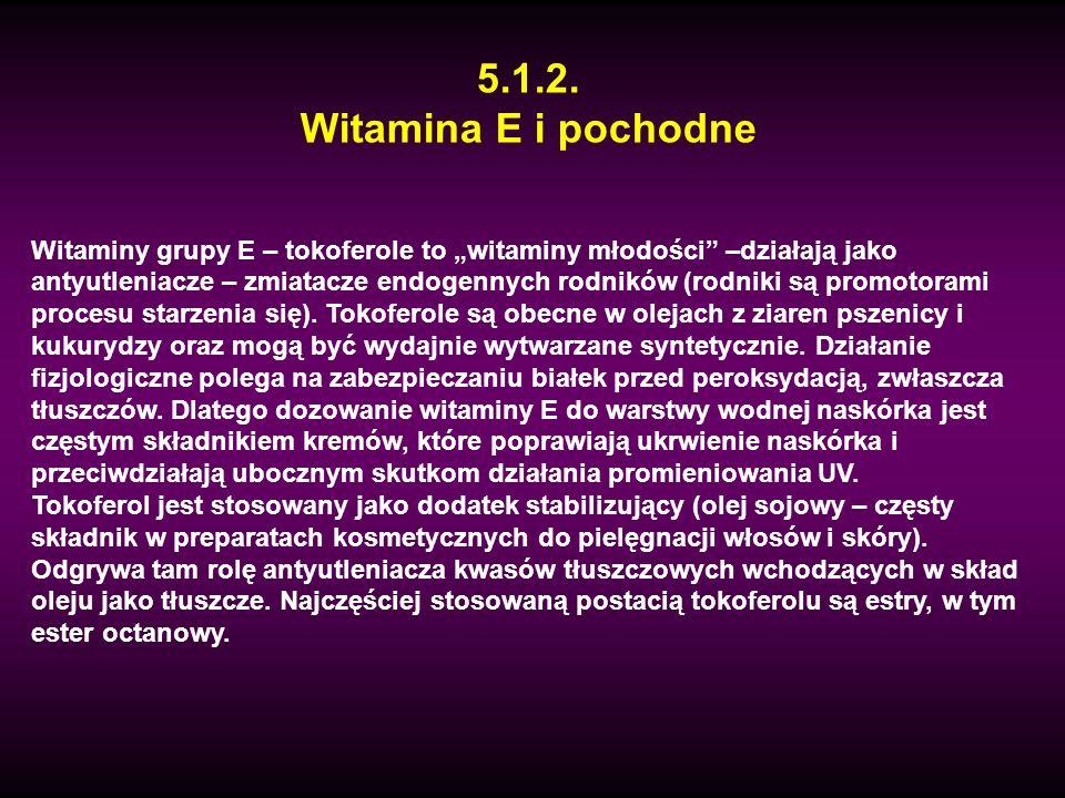 5.1.2. Witamina E i pochodne.