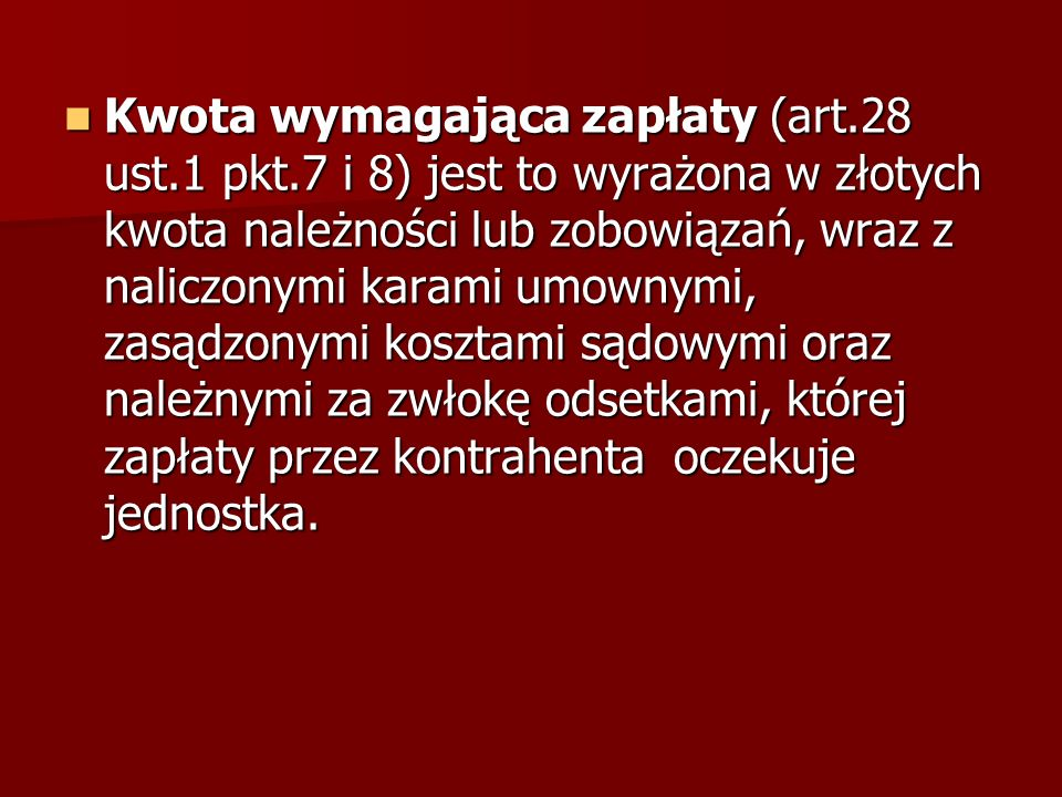 Kwota wymagająca zapłaty (art. 28 ust. 1 pkt