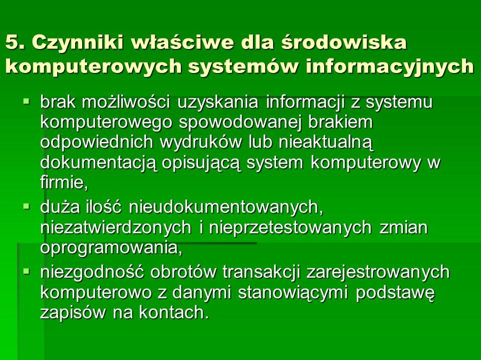 5. Czynniki właściwe dla środowiska komputerowych systemów informacyjnych