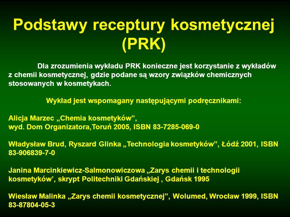 Podstawy receptury kosmetycznej (PRK)