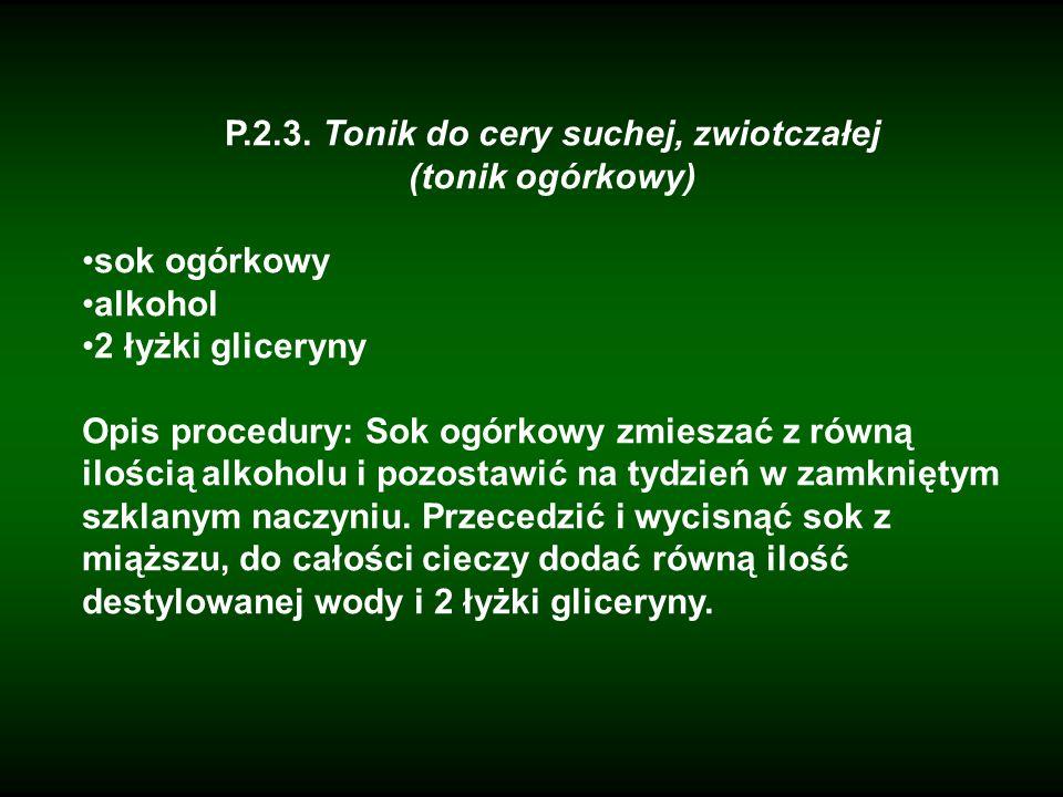 P.2.3. Tonik do cery suchej, zwiotczałej