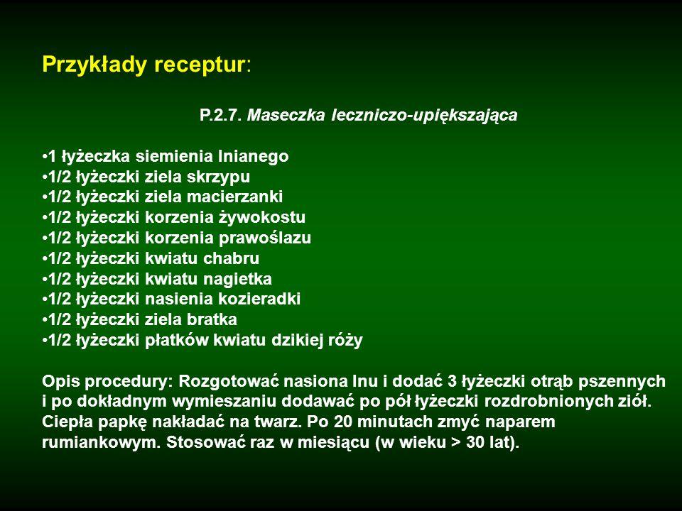 P.2.7. Maseczka leczniczo-upiększająca