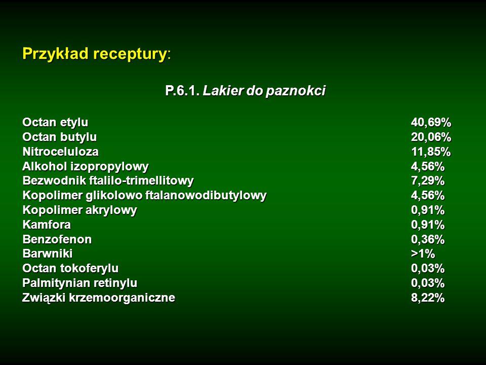 Przykład receptury: P.6.1. Lakier do paznokci Octan etylu 40,69%