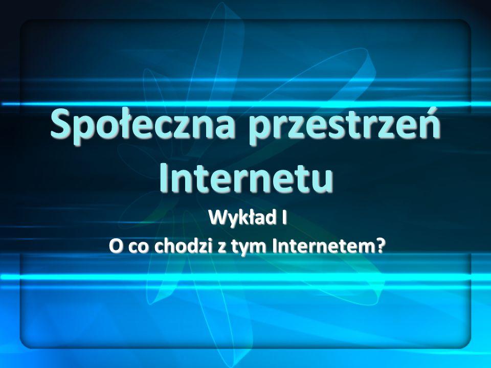 Społeczna przestrzeń Internetu