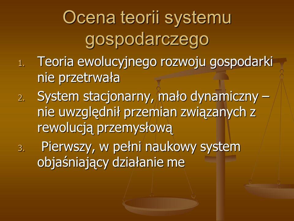 Ocena teorii systemu gospodarczego