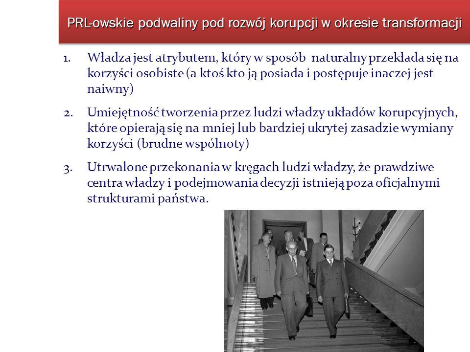 PRL-owskie podwaliny pod rozwój korupcji w okresie transformacji