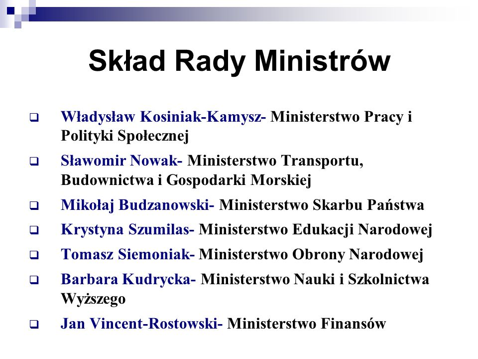 Skład Rady Ministrów Władysław Kosiniak-Kamysz- Ministerstwo Pracy i Polityki Społecznej.