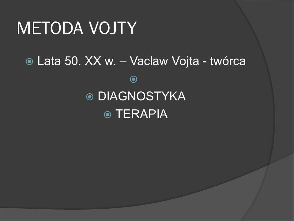 Lata 50. XX w. – Vaclaw Vojta - twórca