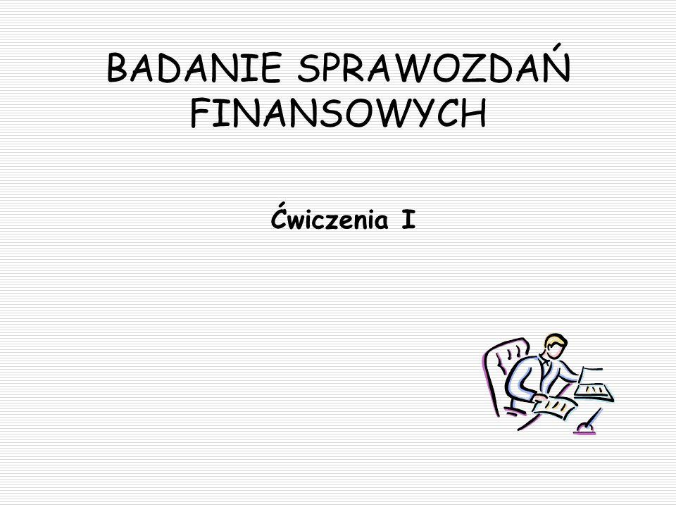 BADANIE SPRAWOZDAŃ FINANSOWYCH