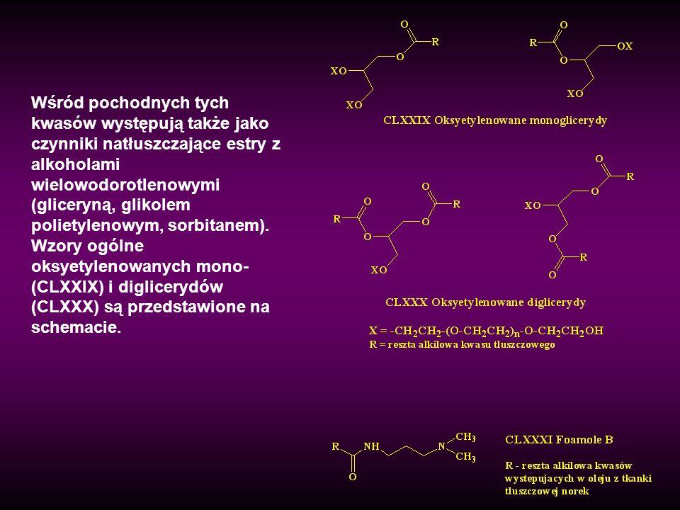 Wśród pochodnych tych kwasów występują także jako czynniki natłuszczające estry z alkoholami wielowodorotlenowymi (gliceryną, glikolem polietylenowym, sorbitanem).