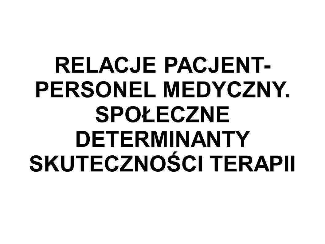 RELACJE PACJENT-PERSONEL MEDYCZNY