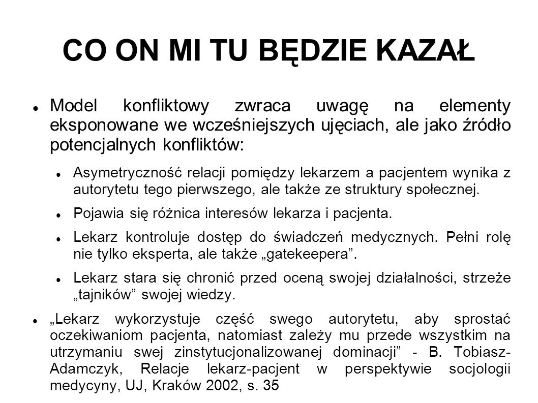 CO ON MI TU BĘDZIE KAZAŁ