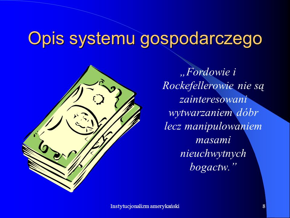 Opis systemu gospodarczego