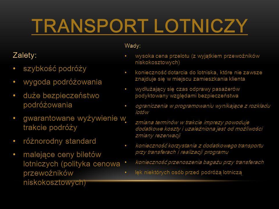 Transport Lotniczy Zalety: szybkość podróży wygoda podróżowania