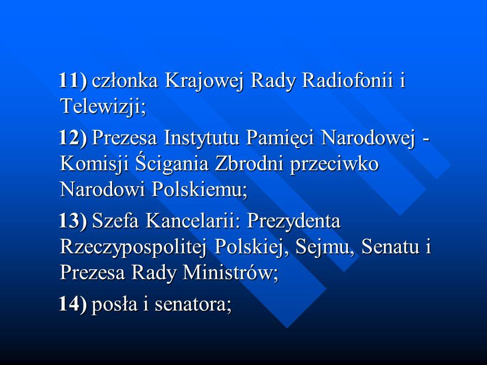 11) członka Krajowej Rady Radiofonii i Telewizji;
