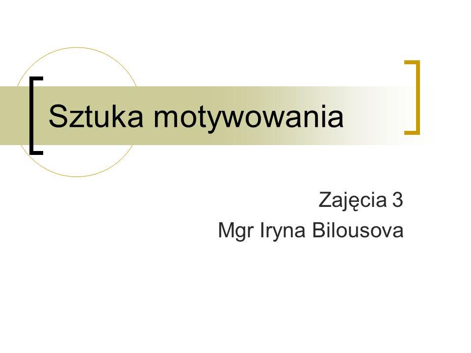 Zajęcia 3 Mgr Iryna Bilousova