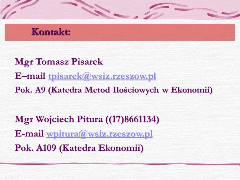 Kontakt: Mgr Tomasz Pisarek E–mail tpisarek@wsiz.rzeszow.pl
