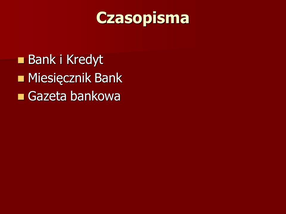 Czasopisma Bank i Kredyt Miesięcznik Bank Gazeta bankowa