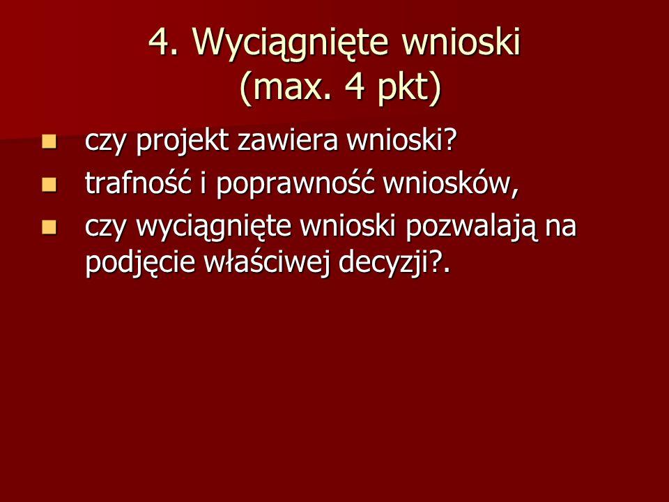 4. Wyciągnięte wnioski (max. 4 pkt)