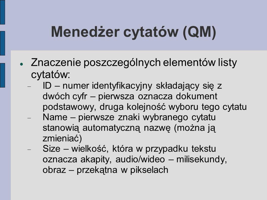 Menedżer cytatów (QM) Znaczenie poszczególnych elementów listy cytatów: