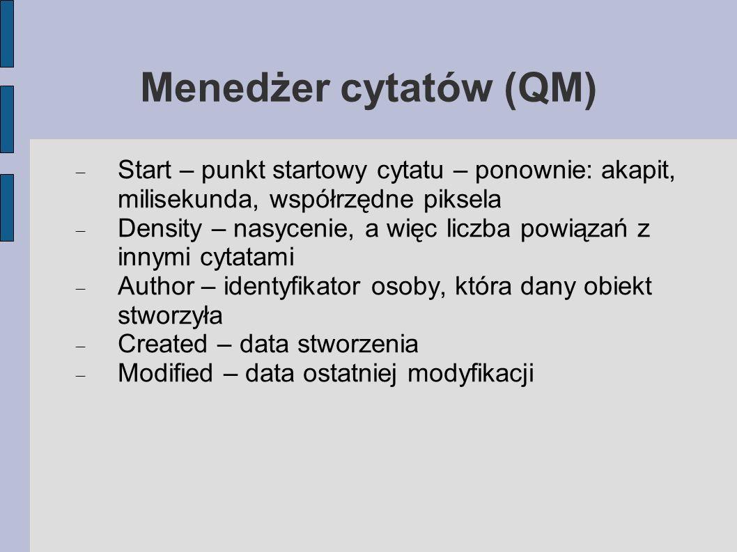 Menedżer cytatów (QM) Start – punkt startowy cytatu – ponownie: akapit, milisekunda, współrzędne piksela.