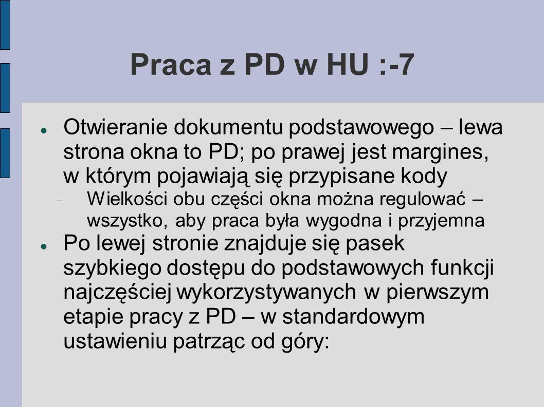 Praca z PD w HU :-7 Otwieranie dokumentu podstawowego – lewa strona okna to PD; po prawej jest margines, w którym pojawiają się przypisane kody.